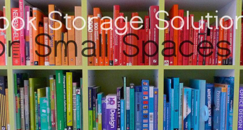 Book Storage Solutions Small Spaces Micro Living