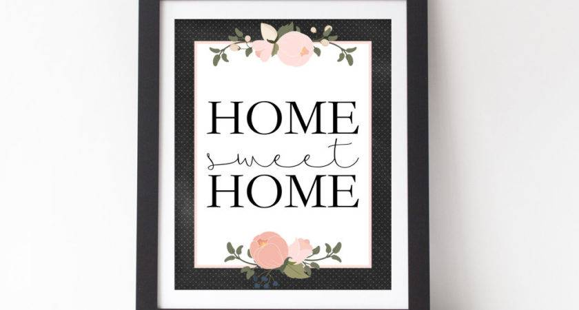 Home Sweet Printable Decor Quote Wall