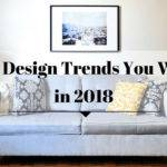 Interior Design Trends Love