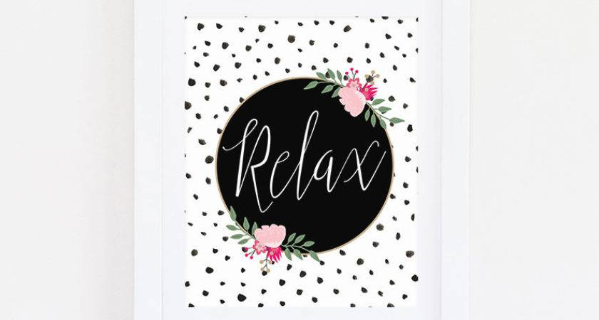 Motivational Wall Decor Feminine Art Relax Sign