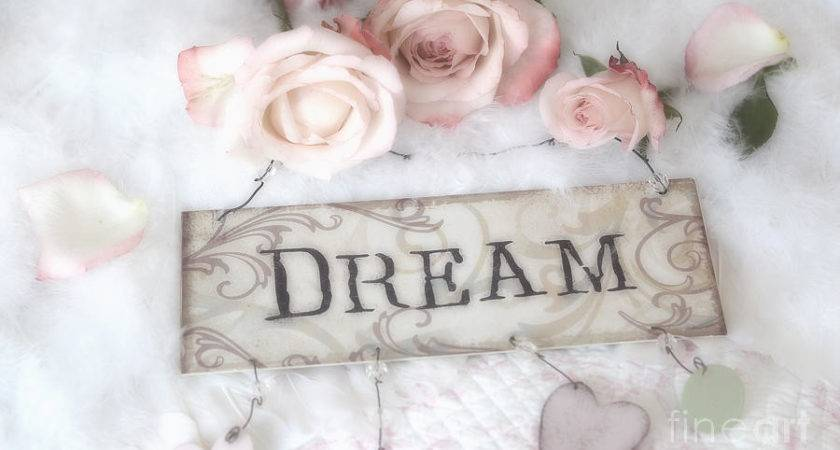 Shabby Chic Cottage Pink Roses Dream Words