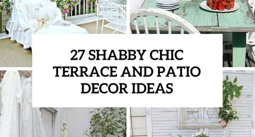 Shabby Chic Terrace Patio Cor Ideas Decor Blog