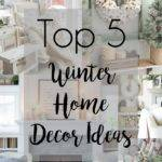 Top Winter Home Decor Ideas