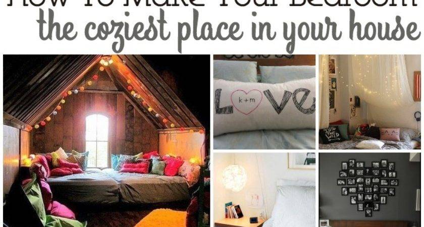 Ways Make Your Bedroom Coziest Place House