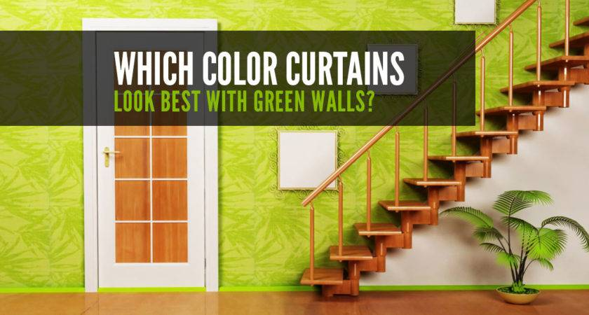 Which Colour Curtains Look Best Green Walls